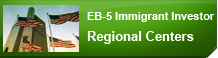 EB-5 Immigrant Investor and-Regional Centers